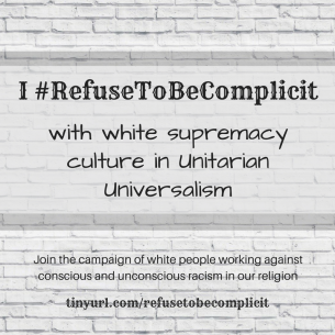 #RefuseToBeComplicit in UUA 2