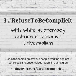 #RefuseToBeComplicit in UUA 2